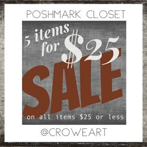 SALE - Items $25 or less are on sale 5 for $25